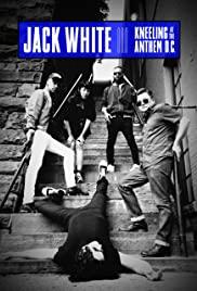 Jack White: Kneeling at the Anthem D.C. 2018 poster