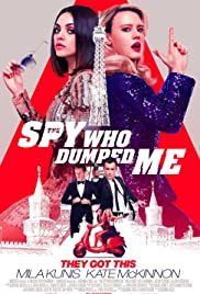 The Spy Who Dumped Me (2018) cover