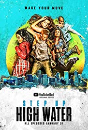 Step Up: High Water 2018 poster