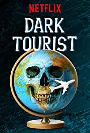 Dark Tourist (2018) cover
