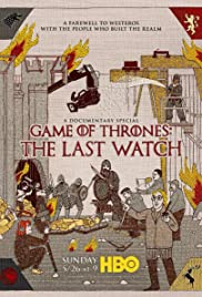 Game of Thrones: The Last Watch (2019) cover